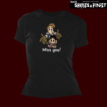Shakes & Fidget - MissU Girlie Shirt