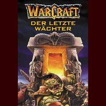 Der letzte W�chter - Warcraft Band 3