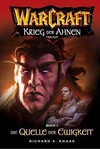 Die Quelle der Ewigkeit - Warcraft Band 4