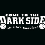 Come to the dark side... - T-Shirt