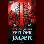 Zeit der J�ger - Mercy Thompson Band 4