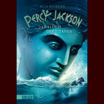 Der Fluch des Titanen - Percy Jackson Band 3