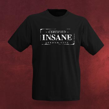 Certified Insane - Batman Arkham City T-Shirt